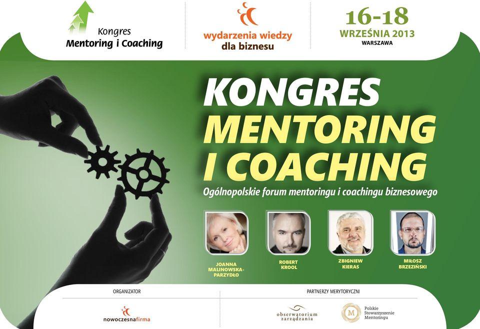 """Kongres Mentoring i Coaching """"Spiritual Coaching – Poszukiwanie sensu w zmiennej rzeczywistości biznesowej"""""""
